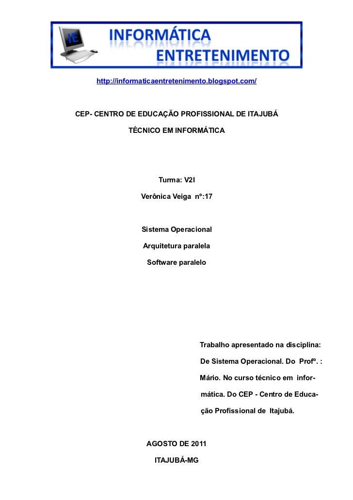 http://informaticaentretenimento.blogspot.com/CEP- CENTRO DE EDUCAÇÃO PROFISSIONAL DE ITAJUBÁ             TÉCNICO EM INFOR...