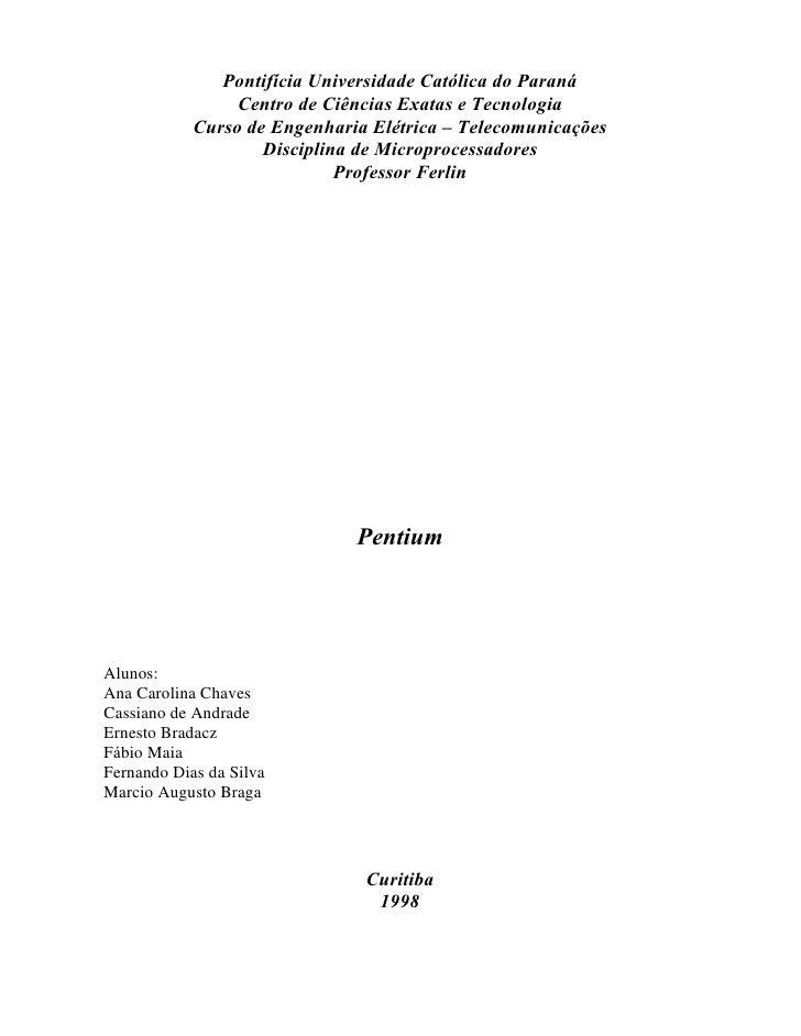 Pontifícia Universidade Católica do Paraná                 Centro de Ciências Exatas e Tecnologia            Curso de Enge...
