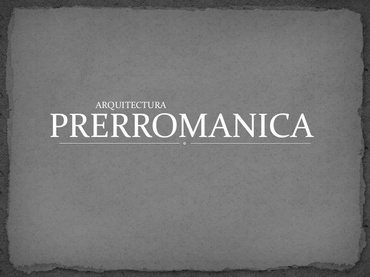 ARQUITECTURAPRERROMANICA