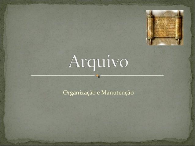 Organização e Manutenção
