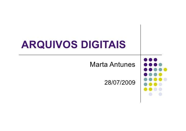 Arquivos digitais   formação
