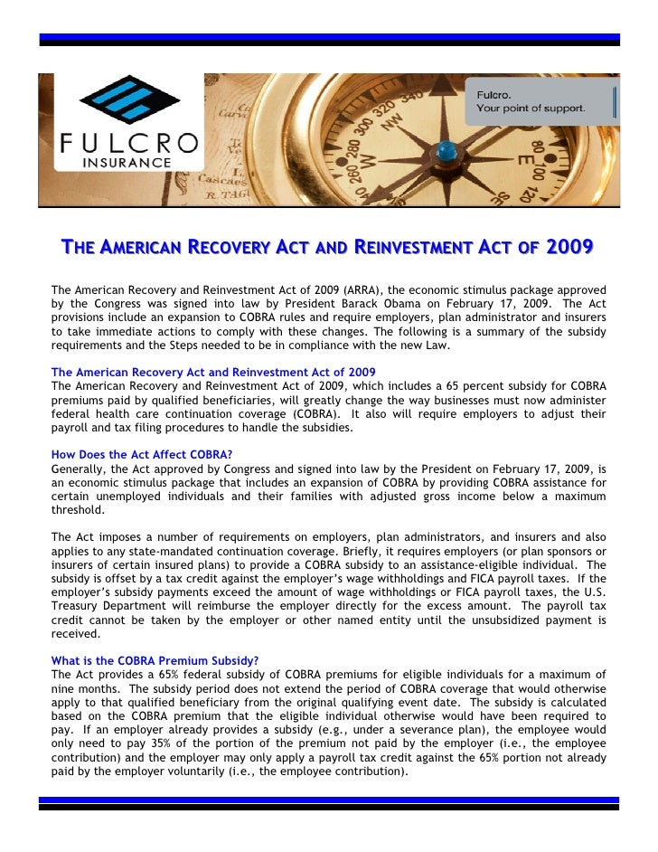 THE AMERICAN RECOVERY ACT AND REINVESTMENT ACT OF 2009 The American Recovery and Reinvestment Act of 2009 (ARRA), the econ...