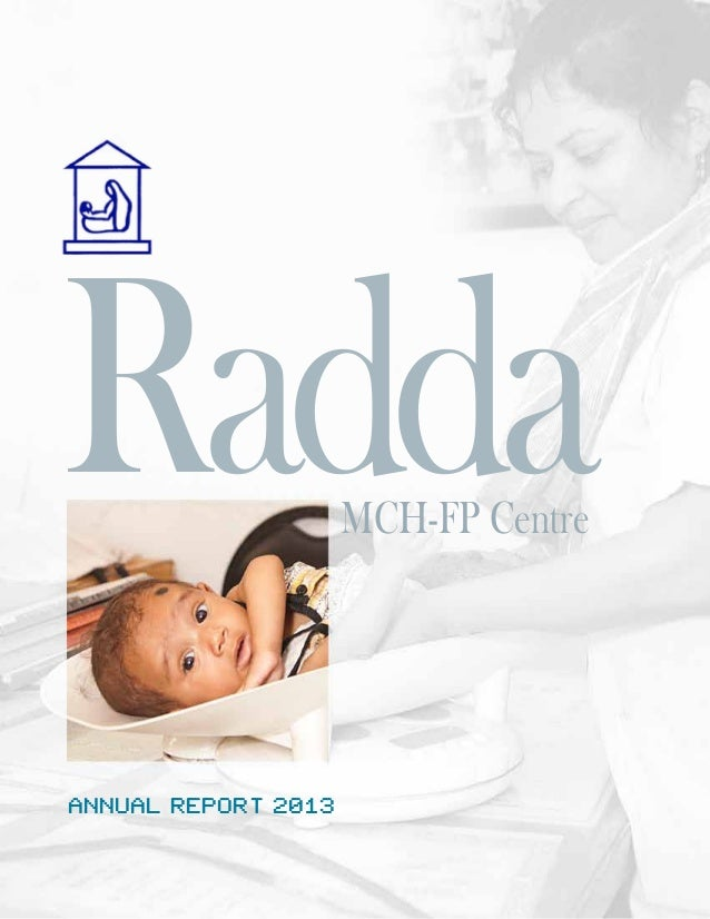 Annual Report 2013 RaddaMCH-FP Centre