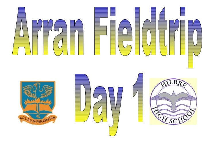 Arran Day 1