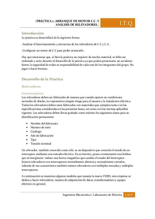 [PRÁCTICA 1: ARRANQUE DE MOTOR C.C. Y ANÁLISIS DE RELEVADORES.] I.T.Q. Ingeniería Mecatrónica | Laboratorio de Eléctrica 2...