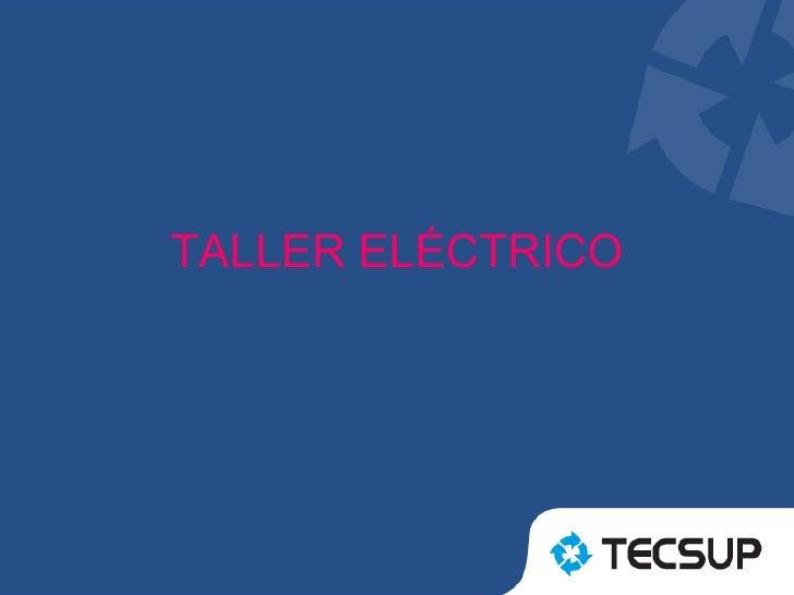 TALLER ELÉCTRICO