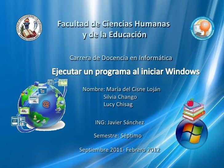 Facultad de Ciencias Humanas<br /> y de la Educación<br />Carrera de Docencia en Informática<br />Ejecutar unprogramaal ...