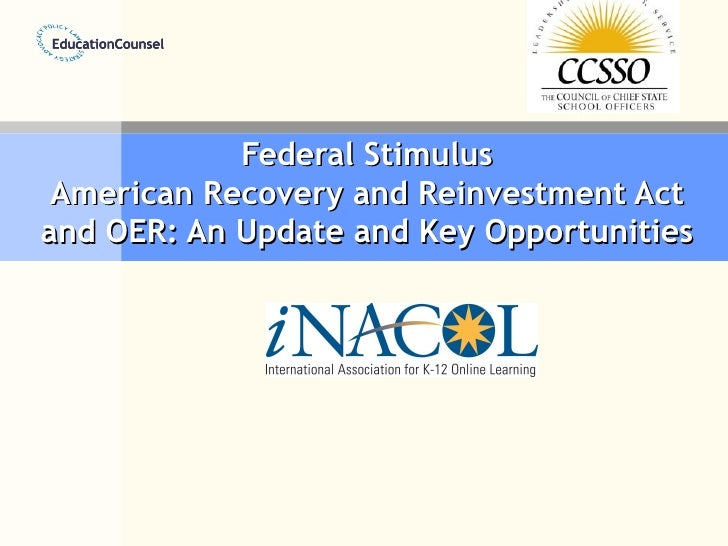 Federal Stimulus American Recovery and Reinvestment Act and OER: An Update and Key Opportunities
