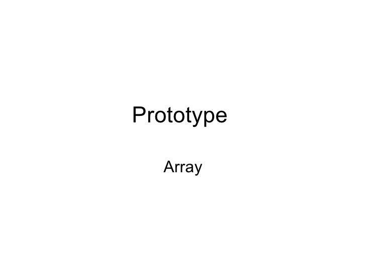 Prototype  Array
