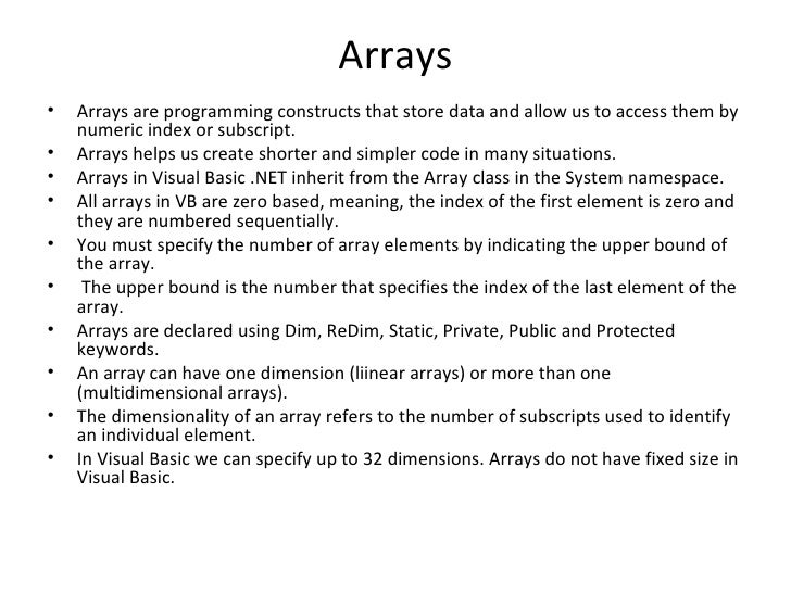 Arrays•   Arrays are programming constructs that store data and allow us to access them by    numeric index or subscript.•...
