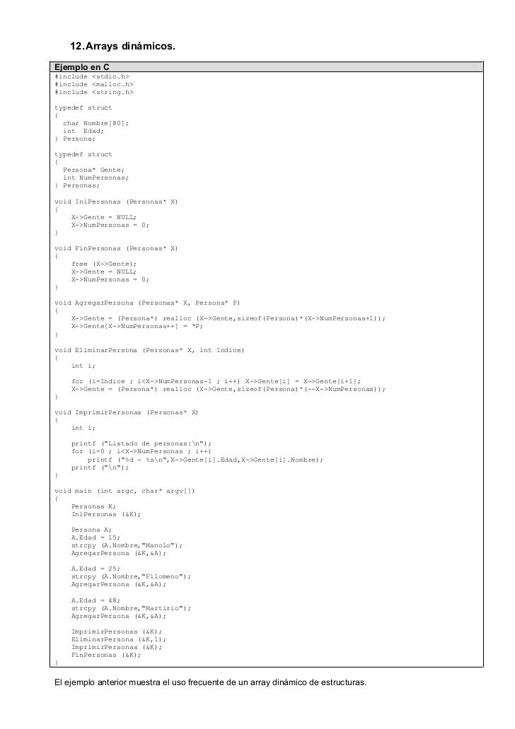 12. Arrays dinámicos.Ejemplo en C#include <stdio.h>#include <malloc.h>#include <string.h>typedef struct{  char Nombre[80];...