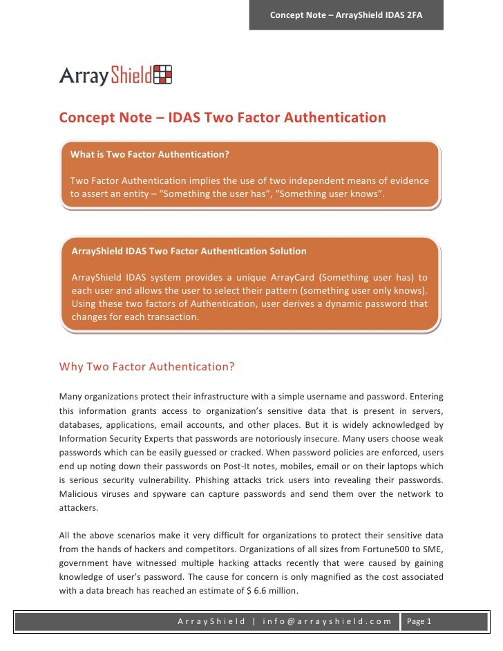 Concept Note – ArrayShield IDAS 2FAConcept Note – IDAS Two Factor Authentication  What is Two Factor Authentication?  Two ...