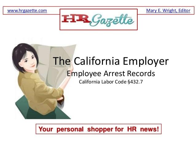 www.hrgazette.com                                       Mary E. Wright, Editor                    The California Employer ...