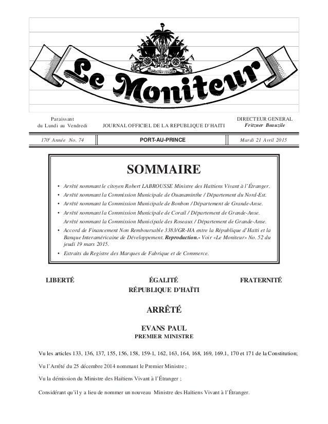 SOMMAIRE Paraissant du Lundi au Vendredi JOURNAL OFFICIEL DE LA REPUBLIQUE D'HAITI DIRECTEUR GENERAL Fritzner Beauzile 170...