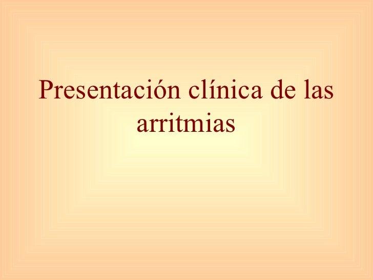 Presentación clínica de las arritmias