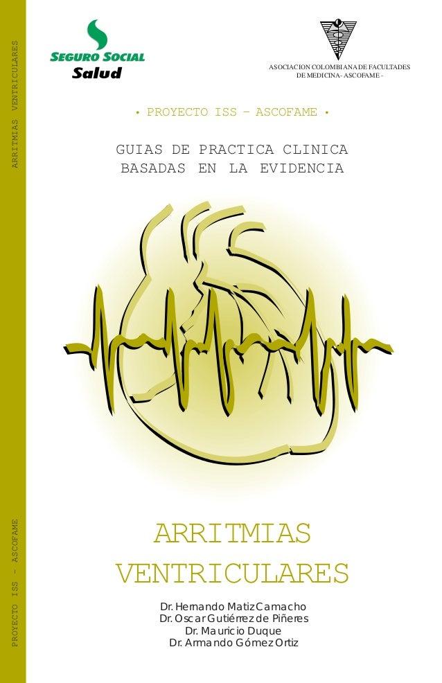 ARRITMIAS VENTRICULARES                                                    ASOCIACION COLOMBIANA DE FACULTADES            ...