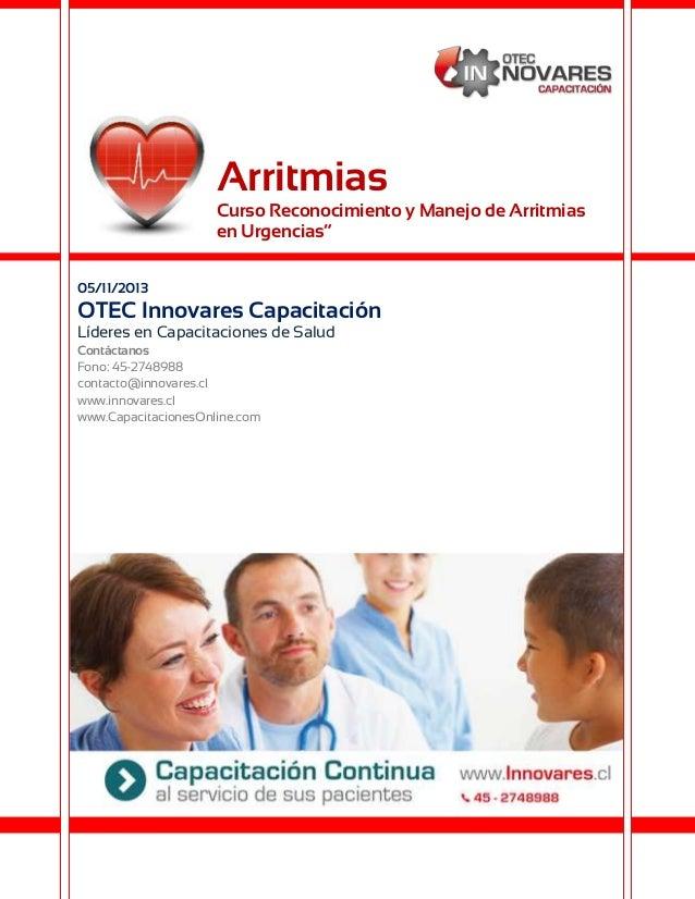 """Arritmias Curso Reconocimiento y Manejo de Arritmias en Urgencias"""" 05/11/2013  OTEC Innovares Capacitación Líderes en Capa..."""