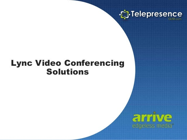 Arrive Systems FacePoint - Lync Video Conferencing Solutions