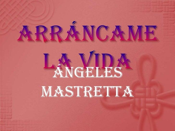 Arráncame la vida<br />Ángeles Mastretta <br />