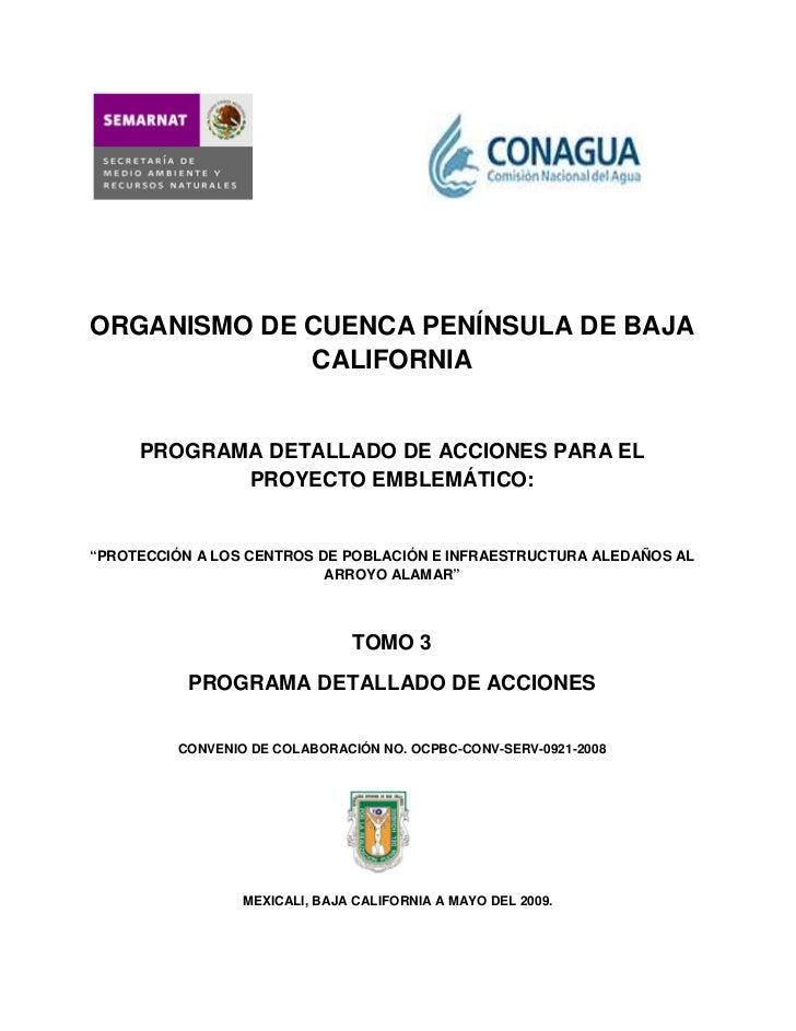 ORGANISMO DE CUENCA PENÍNSULA DE BAJA             CALIFORNIA     PROGRAMA DETALLADO DE ACCIONES PARA EL            PROYECT...