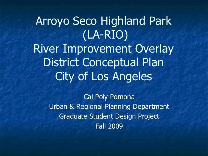 Arroyo Seco RIO Design Plan