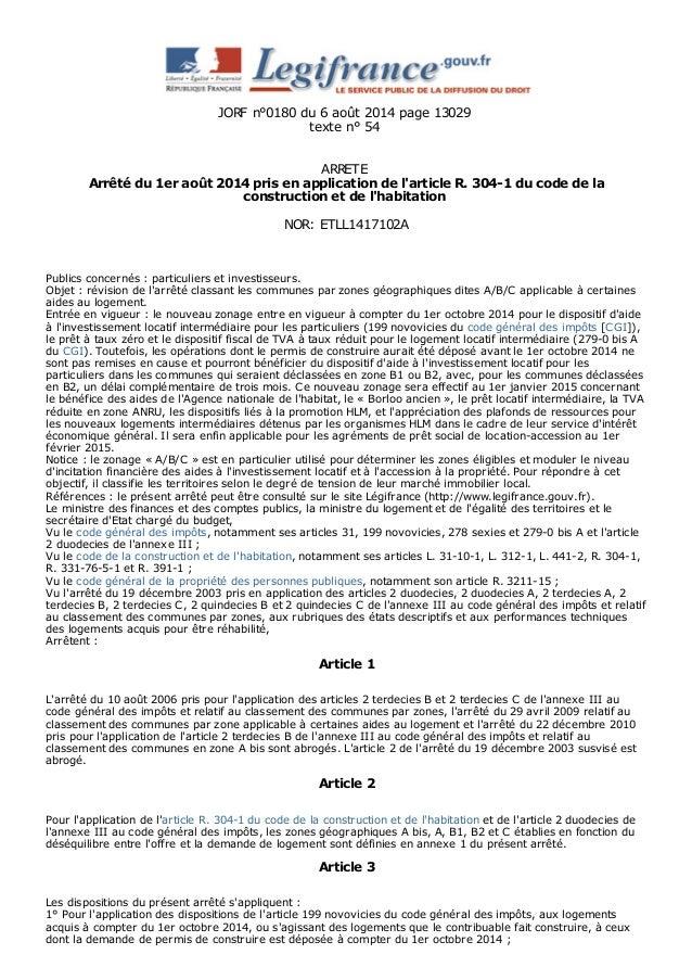 JORF n°0180 du 6 août 2014 page 13029  texte n° 54  ARRETE  Arrêté du 1er août 2014 pris en application de l'article R. 30...