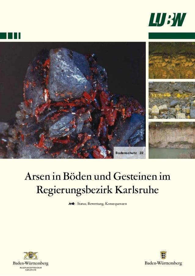 Landesanstalt für Umwelt, Messungen und  Naturschutz Baden-Württemberg  Arsen in Böden und Gesteinen im  Regierungsbezirk ...