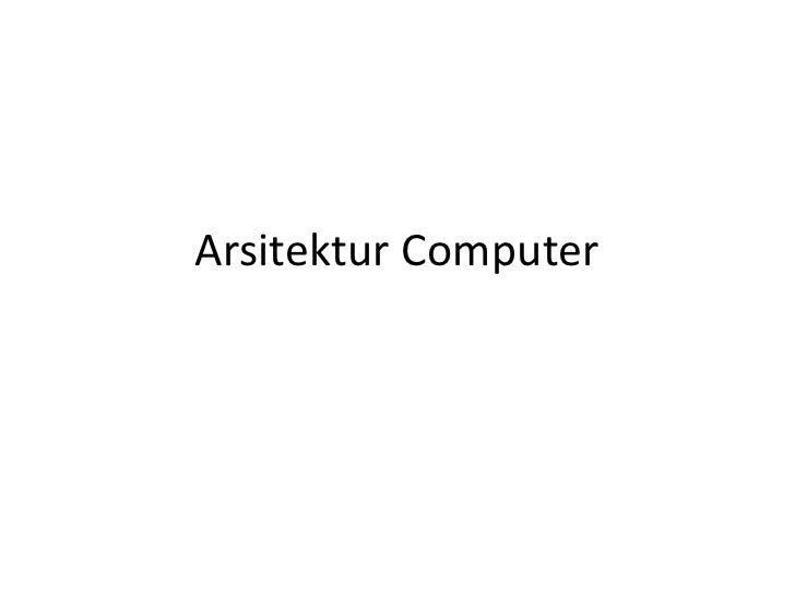 Arsitektur Computer<br />
