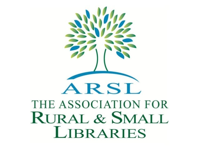 Big Talk From Small Libraries: The Association for Small & Rural Libraries
