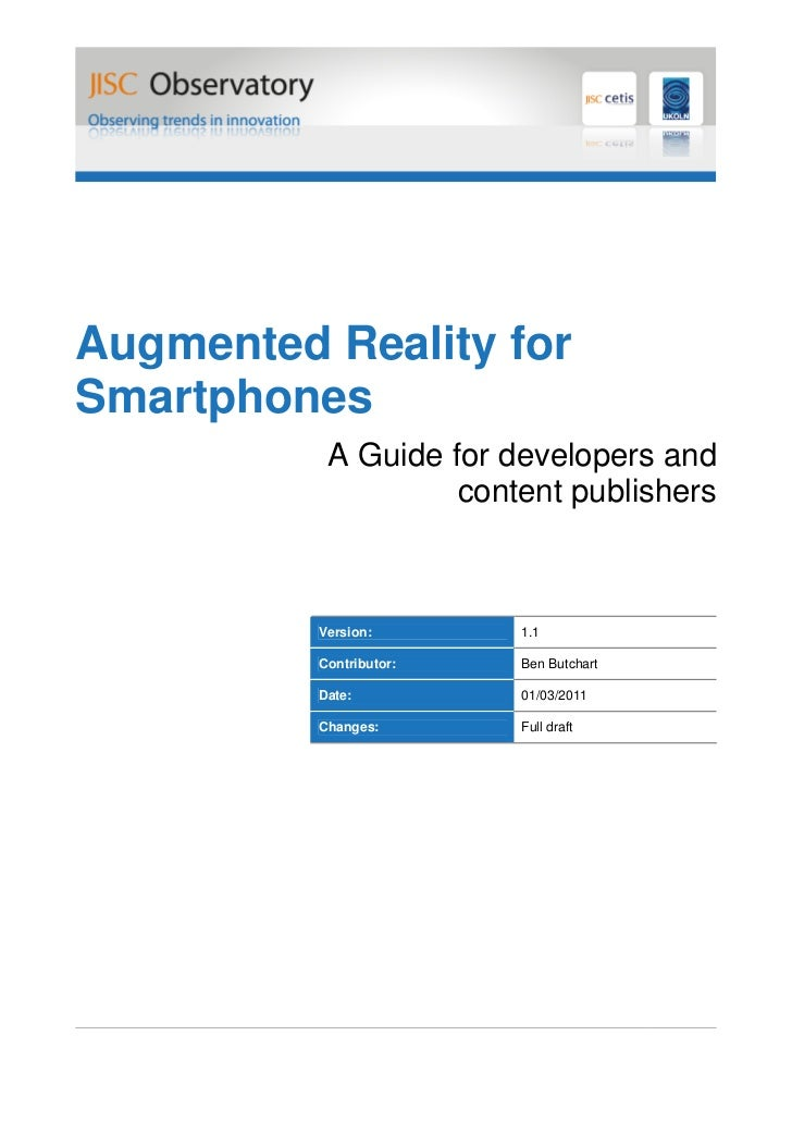 Augmented Reality forSmartphones           A Guide for developers and                    content publishers          Versi...