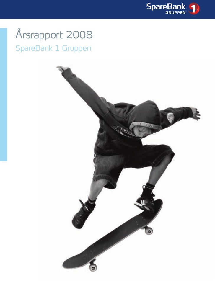 Årsrapport 2008 SpareBank1 Gruppen