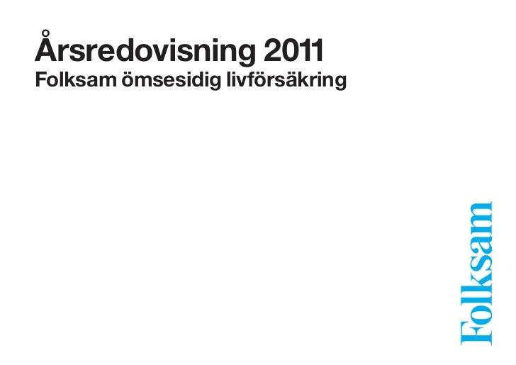 Årsredovisningen Folksam Liv 2011