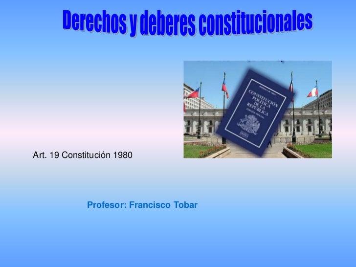 Art. 19 Constitución 1980             Profesor: Francisco Tobar
