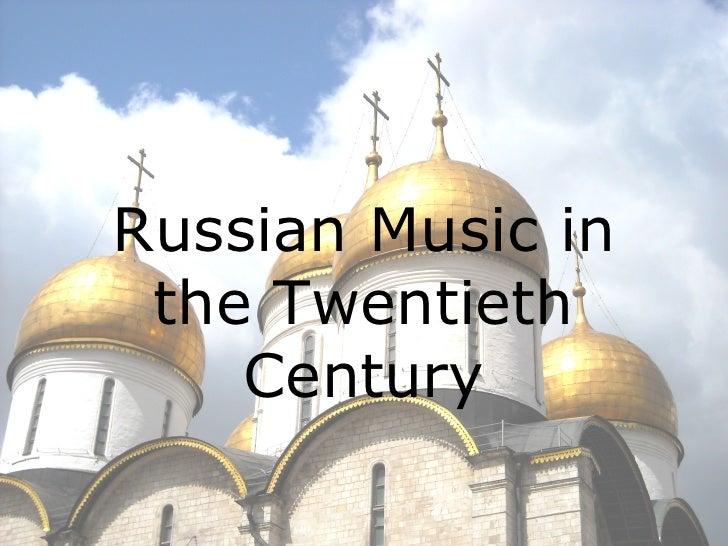 Russian Art and Music in the Twentieth Century