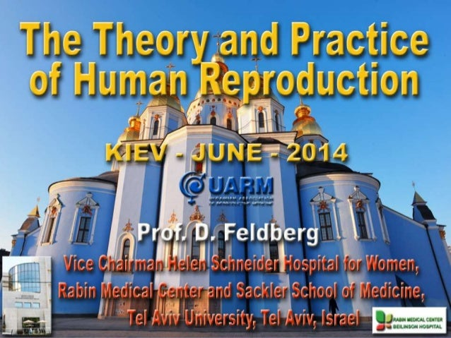 The Theory and Pratice of Human Reproduction