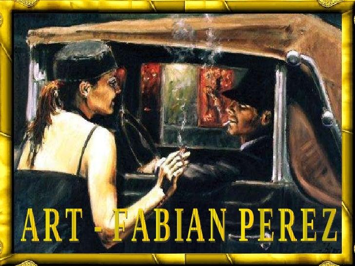 ART - FABIAN PEREZ
