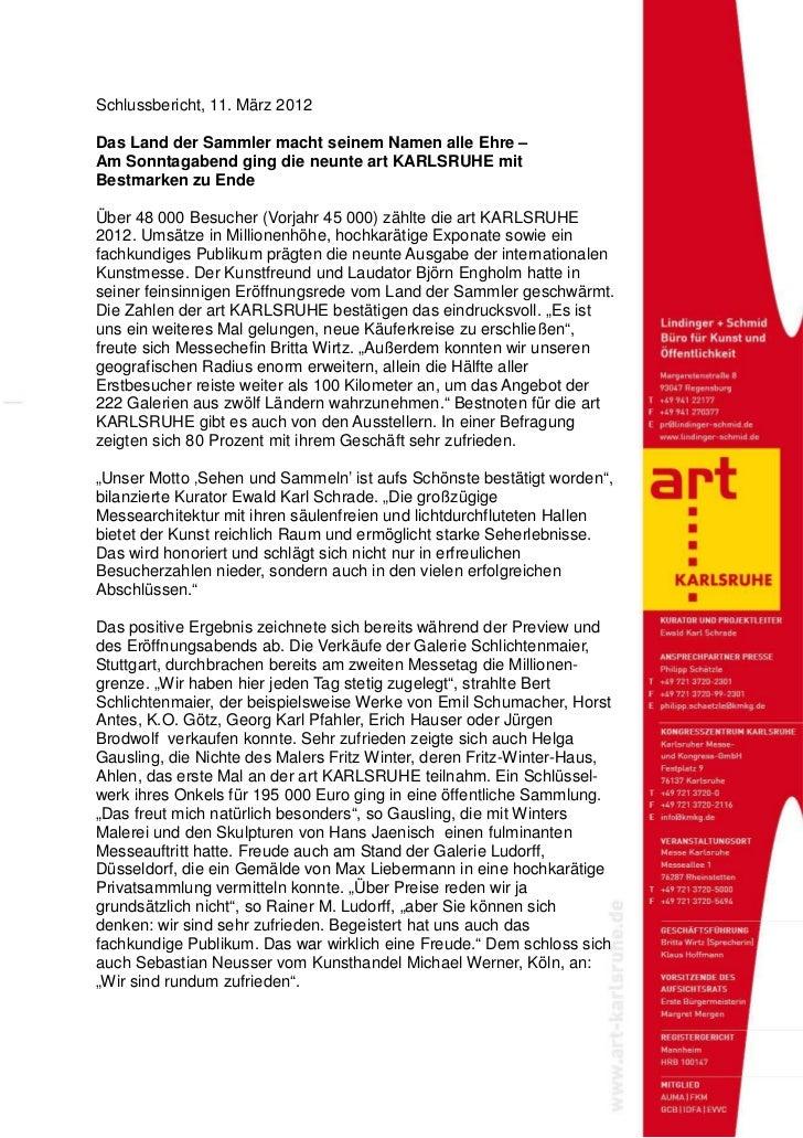 Schlussbericht, 11. März 2012Das Land der Sammler macht seinem Namen alle Ehre –Am Sonntagabend ging die neunte art KARLSR...