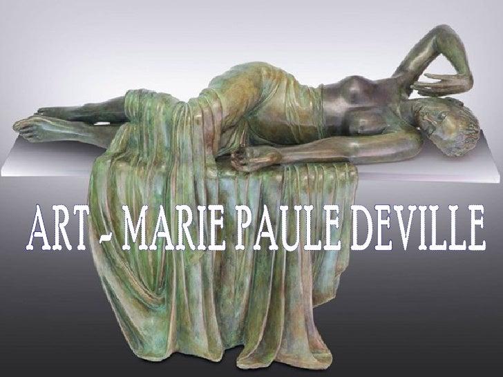 Art  marie-paule deville