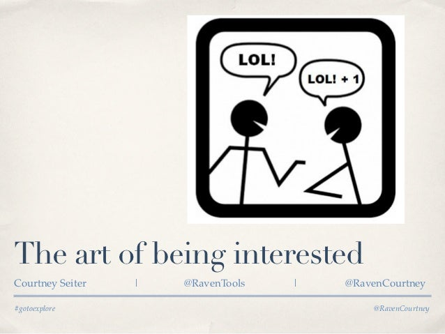 Social Media and the Art of Being Interested
