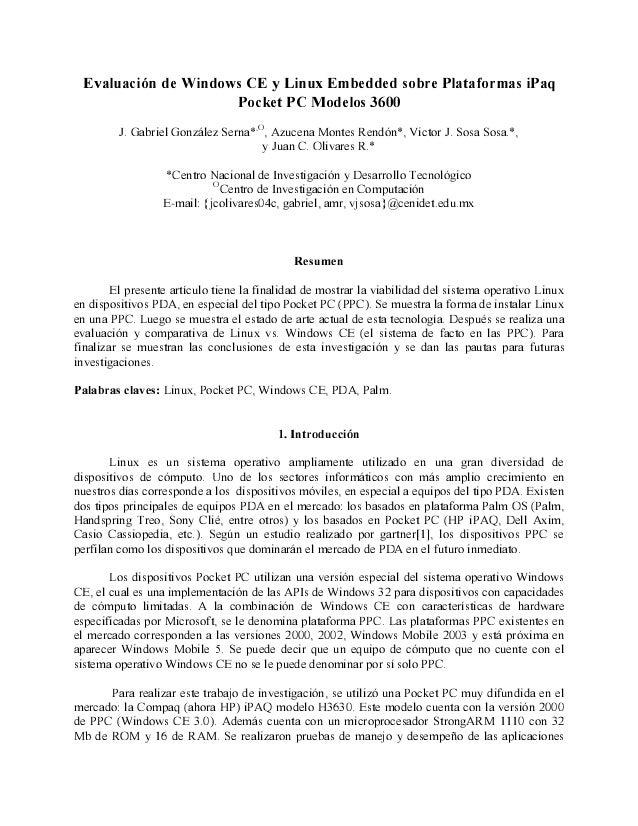 Evaluación de Windows CE y Linux Embedded sobre Plataformas iPaq Pocket PC Modelos 3600 J. Gabriel González Serna* ,О , Az...