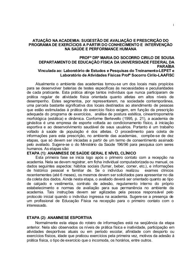 1  ATUAÇÃO NA ACADEMIA: SUGESTÃO DE AVALIAÇÃO E PRESCRIÇÃO DO PROGRAMA DE EXERCÍCIOS A PARTIR DO CONHECIMENTO E INTERVENÇÃ...