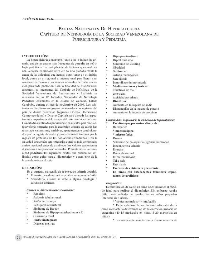 ARCHIVOS VENEZOLANOS DE PUERICULTURA Y PEDIATRÍA 2007; Vol 70 (1): 28 - 31 ARTÍCULO ORIGINAL InTRODUCCIÓn: La hipercalciur...