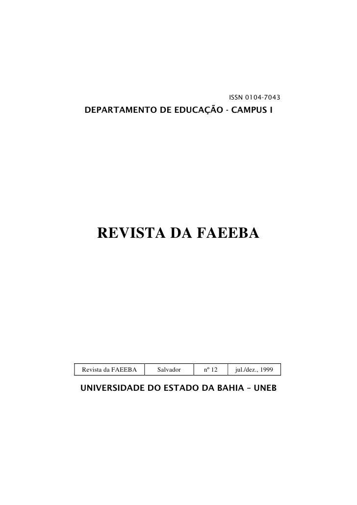ISSN 0104-7043DEPARTAMENTO DE EDUCAÇÃO - CAMPUS I    REVISTA DA FAEEBARevista da FAEEBA   Salvador   nº 12    jul./dez., 1...