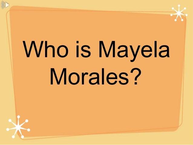 Who is Mayela Morales?