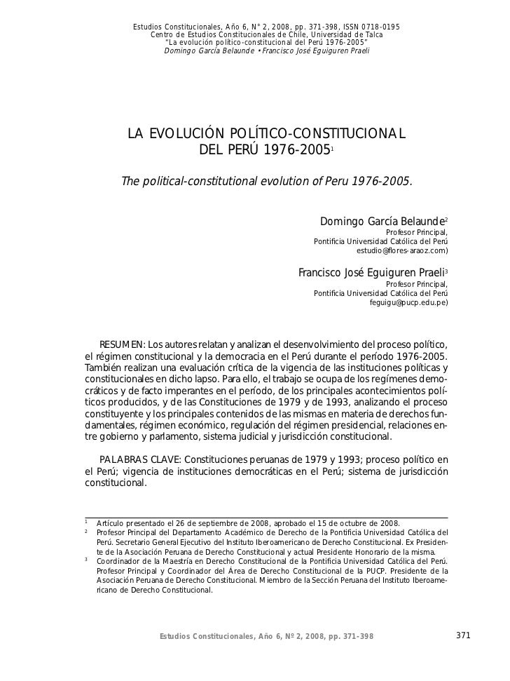 Estudios Constitucionales, Año 6, N° 2, 2008, del Perú 1976-2005                        La evolución político-constitucion...