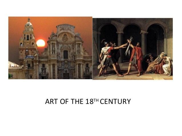 ART OF THE 18TH CENTURY