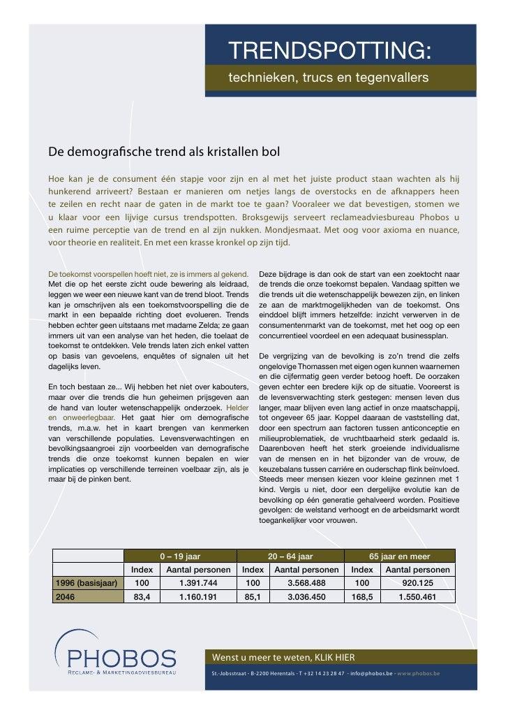 TRENDSPOTTING:                                                       technieken, trucs en tegenvallers     De demografische...