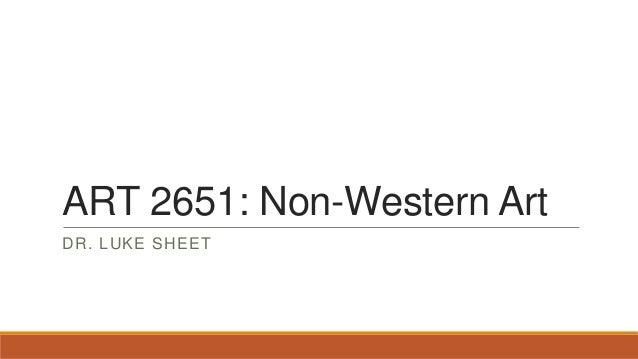 ART 2651: Non-Western Art DR. LUKE SHEET