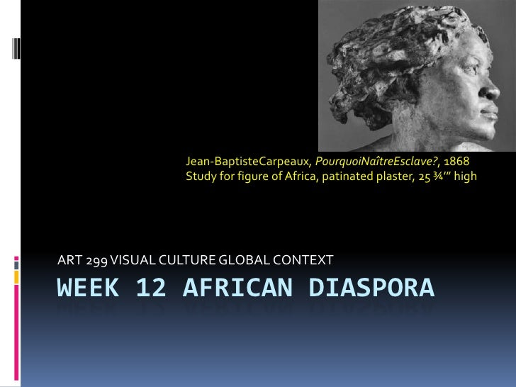 Art299Spring12Week12AfricanDiaspora