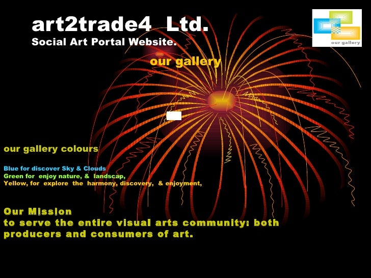 art2trade4  Ltd. Social Art Portal Website. our gallery our gallery colours Blue for discover Sky & Clouds Green for  enjo...